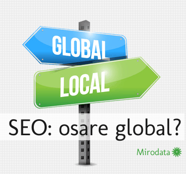 SEO: osare global?